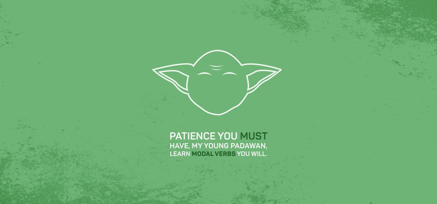 Patience you must have
